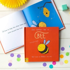 Personalised Id Rather Be A Bee Story Book - Hardback