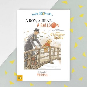 Personalised Disney Christopher Robin: a Boy, a Bear, a Balloon Story Book - Softback