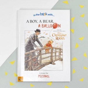 Personalised Disney Christopher Robin: a Boy, a Bear, a Balloon Story Book - Hardback