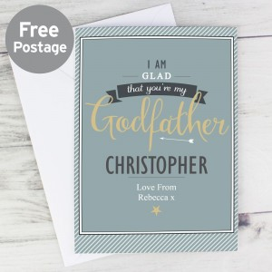 Personalised I Am Glad... Godfather Card