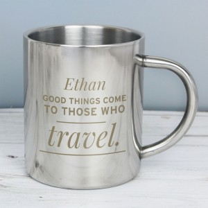 "Personalised ""Any Message"" Stainless Steel Mug"