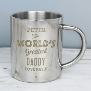 "Personalised ""The World's Greatest"" Stainless Steel Mug"