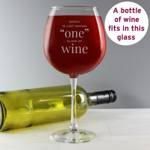"Personalised ""One Glass"" Bottle of Wine Glass"