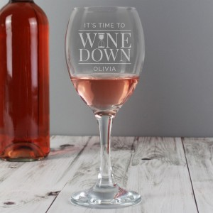"Personalised ""It's Time to Wine Down"" Wine Glass"