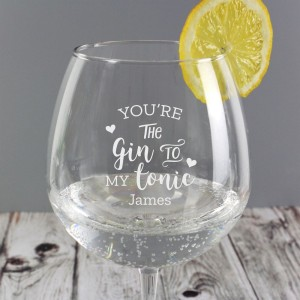 "Personalised ""Gin to My Tonic"" Gin Balloon Glass"