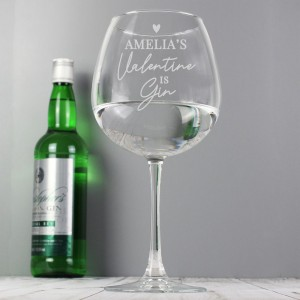 Personalised Gin Is My Valentine Gin Balloon Glass