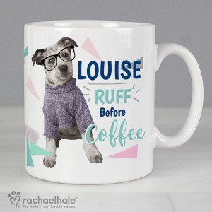 "Personalised Rachael Hale ""Ruff Before Coffee"" Dog Mug"