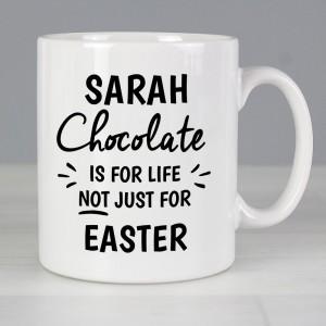 Personalised Chocolate Is For Life Mug