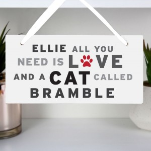 "Personalised ""All You Need"" Cat Wooden Sign"