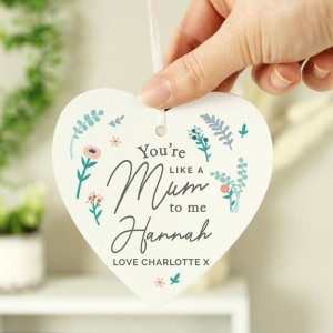 Personalised You're Like A Mum To Me Wooden Heart Decoration