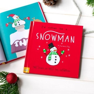 Personalised Id Rather Be A Snowman Story Book - Hardback