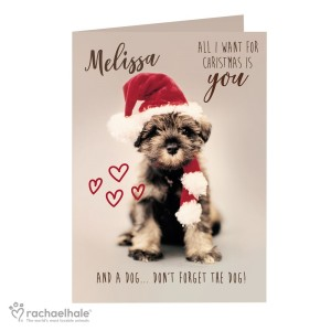 "Personalised Rachael Hale ""All I Want For Christmas"" Puppy Card"