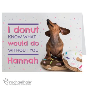 "Personalised Rachael Hale ""I Donut Know"" Card"