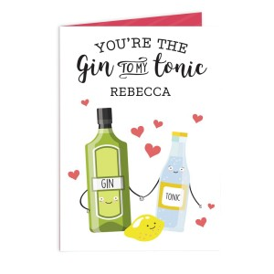 "Personalised ""Gin to My Tonic"" Card"