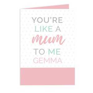 "Personalised ""You're Like a Mum to Me"" Card"