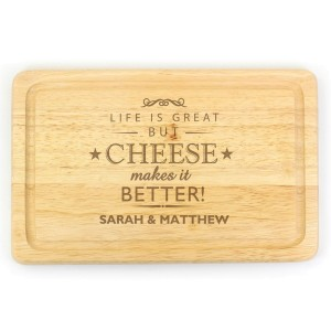 Personalised Cheese Makes Life Better... Wooden Cheese Board