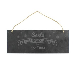 Personalised Santa Please Stop Here... Hanging Slate Plaque
