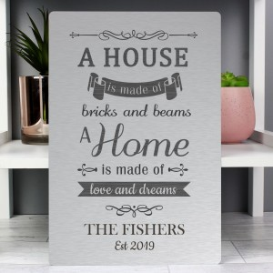 "Personalised ""A House Is Made Of..."" Metal Sign"