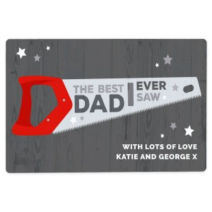 "Personalised ""The Best Dad Ever Saw"" Metal Sign"