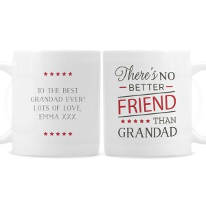 "Personalised ""No Better Friend Than Grandad"" Mug"