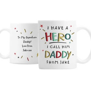 Personalised I Have A Hero Mug