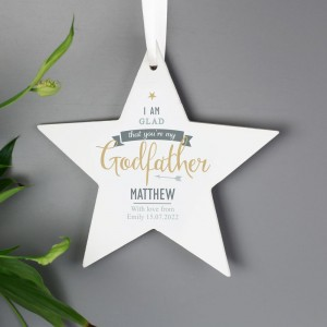 Personalised I Am Glad... Godfather Wooden Star Decoration