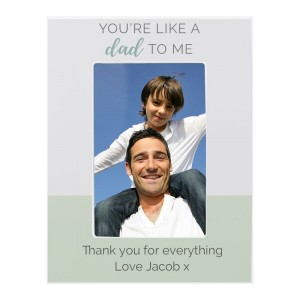 "Personalised ""You're Like a Dad to Me"" 6x4 Wooden Photo Frame"