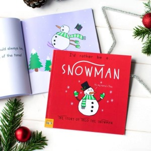 Personalised Id Rather Be A Snowman Story Book - Softback